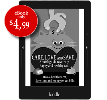 Care, Love and Save. The ultimate quick guide to a happier and healthier cat.